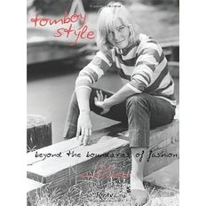 Tomboy Style : Beyond the Boundaries of Fashion (Hardcover)
