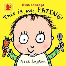 This is Me, Eating! (Board Book)