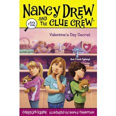 Nancy Drew and the Clue Crew #12 : Valentine`s Day Secret (Paperback)