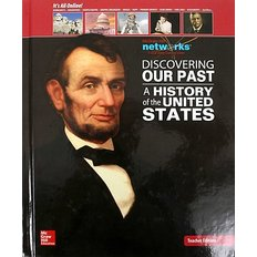 Discovering Our Past: A History of the United States (Hardcover/ Teacher`s Edition)