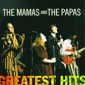 Mamas And The Papas - Greatest Hits
