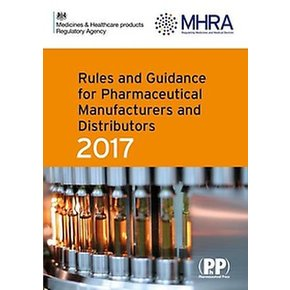 Rules and Guidance for Pharmaceutical Manufacturers and Distributors 2017 (Paperback/10th Ed.)  - Orange Guide