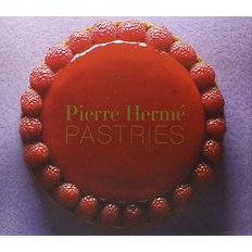 Pierre Herme Pastries (Hardcover/ Revised Edition)