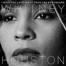 Whitney Houston - I Wish You Love : More From The Bodyguard  - 영화 `보디가드` 25주년 기념반