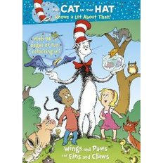 The Cat in the Hat Knows a Lot about That!: Wings and Paws and Fins and Claws (Paperback)