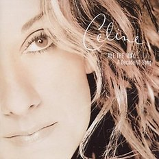 Celine Dion - All The Way…A Decade Of Song
