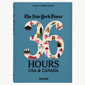 NYT 36 Hours. USA & Canada 2nd Edition