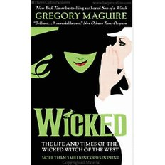 Wicked: The Life and Times of the Wicked Witch of the West (Mass Market Paperback)