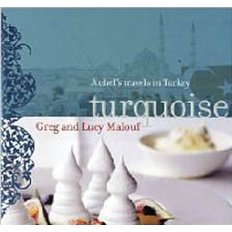 Turquoise: A Chef`s Travels in Turkey (Hardcover/미국판)