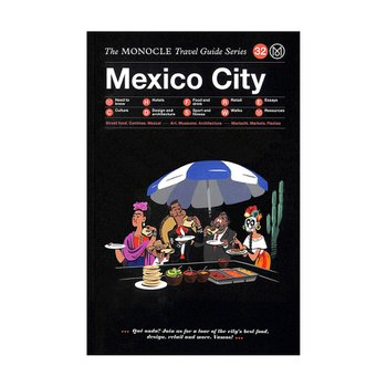 Monocle Travel Guide Mexico City 32