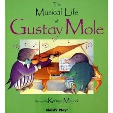 The Musical Life of Gustav Mole (Paperback/Audiobook)