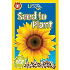 National Geographic Readers Level 1: Seed to Plant (Paperback)  - National Geographic Readers