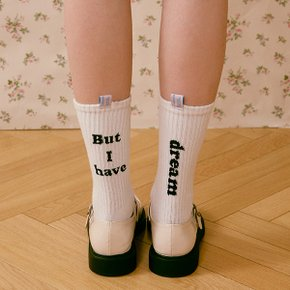 (SC-20501) BUT I HAVE DREAM SOCKS WHITE