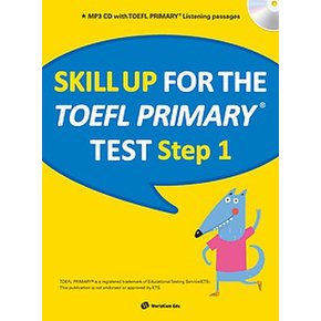 Skill Up For The TOEFL Primary TEST Step 1