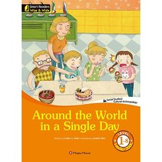 Around the World in a Single Day (영문판)  - Smart Readers - Wise & Wide Level 1-8 / Lexile? 200L