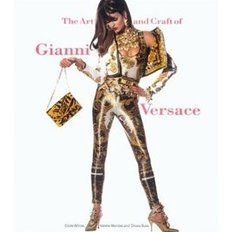 The Art and Craft of Gianni Versace (Paperback)
