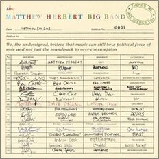 Matthew Herbert Big Band - There`s Me And There`s You