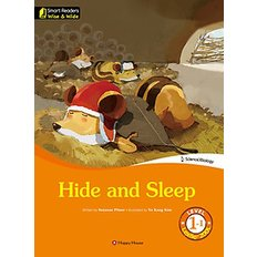 Hide and Sleep (영문판)  - Smart Readers - Wise & Wide Level 1-1 / Lexile? 200L