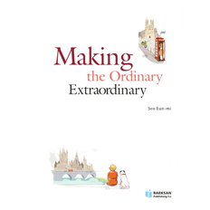 Making the Ordinary Extraordinary