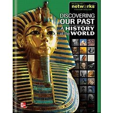 Discovering Our Past: A History of the World (Spiral-Bound/ Teacher`s Edition)
