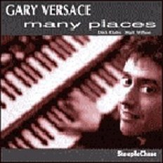 Gary Versace - Many Places