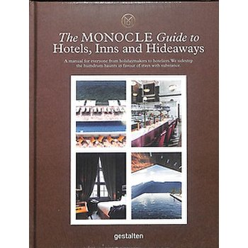 Monocle Guide to Hotels,Inns and Hideaways 9783899559521