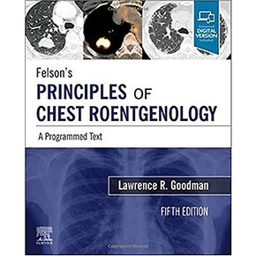 Felson`s Principles of Chest Roentgenology, A Programmed Tex (Paperback)