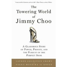 The Towering World of Jimmy Choo (Paperback)