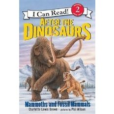 After the Dinosaurs: Mammoths and Fossil Mammals (Paperback)   - Mammoths and Fossil Mammals (I Can Read. Level 2)