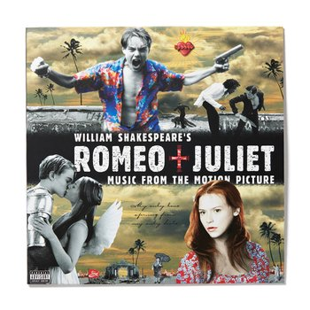 William Shakespeares Romeo + Juliet (Music From the Motion Picture)